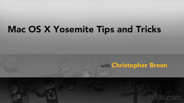Mac OS X Yosemite Tips and Tricks