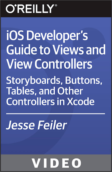 O'Reilly- iOS Developer's Guide to Views and View Controllers