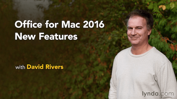 Lynda.com. Office for Mac 2016 - New Features
