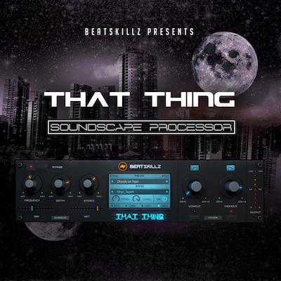 BeatSkillz ThatThing v1.1.0