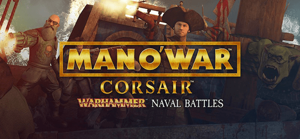 Man O' War: Corsair - Warhammer Naval Battles (2017)