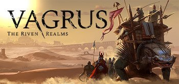 Vagrus – The Riven Realms 0.5.16 (early access)